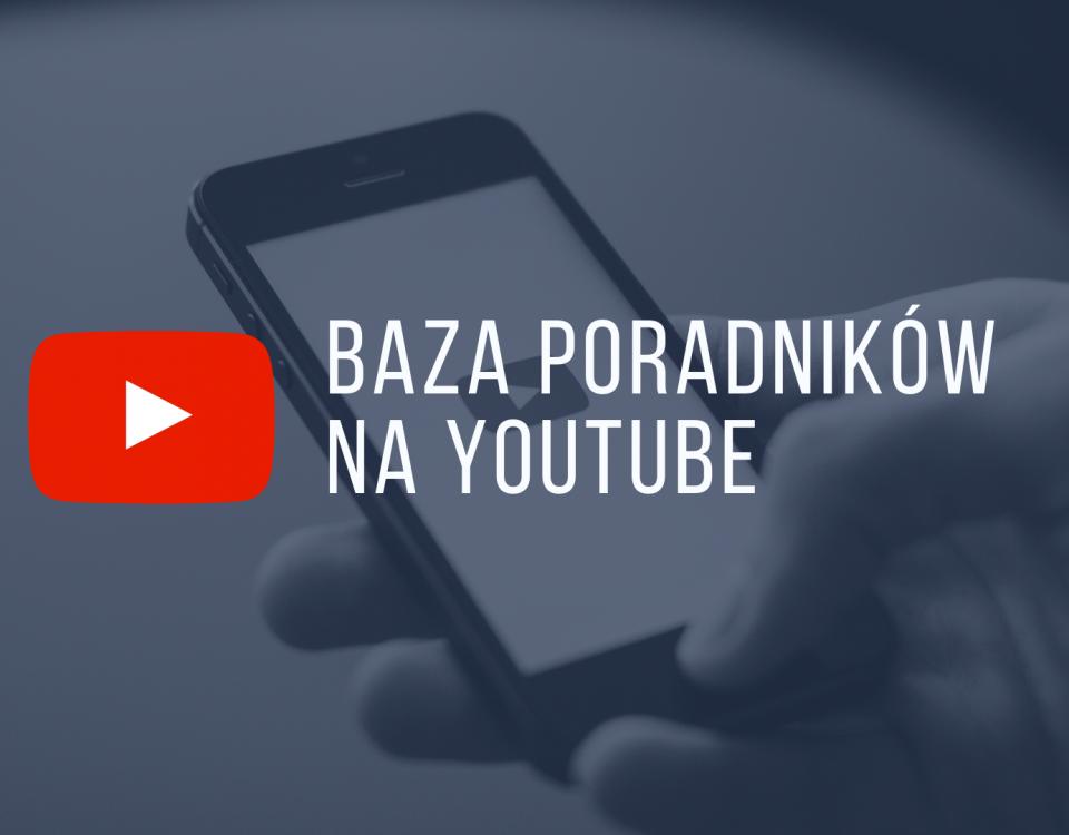 Baza poradników na youtube